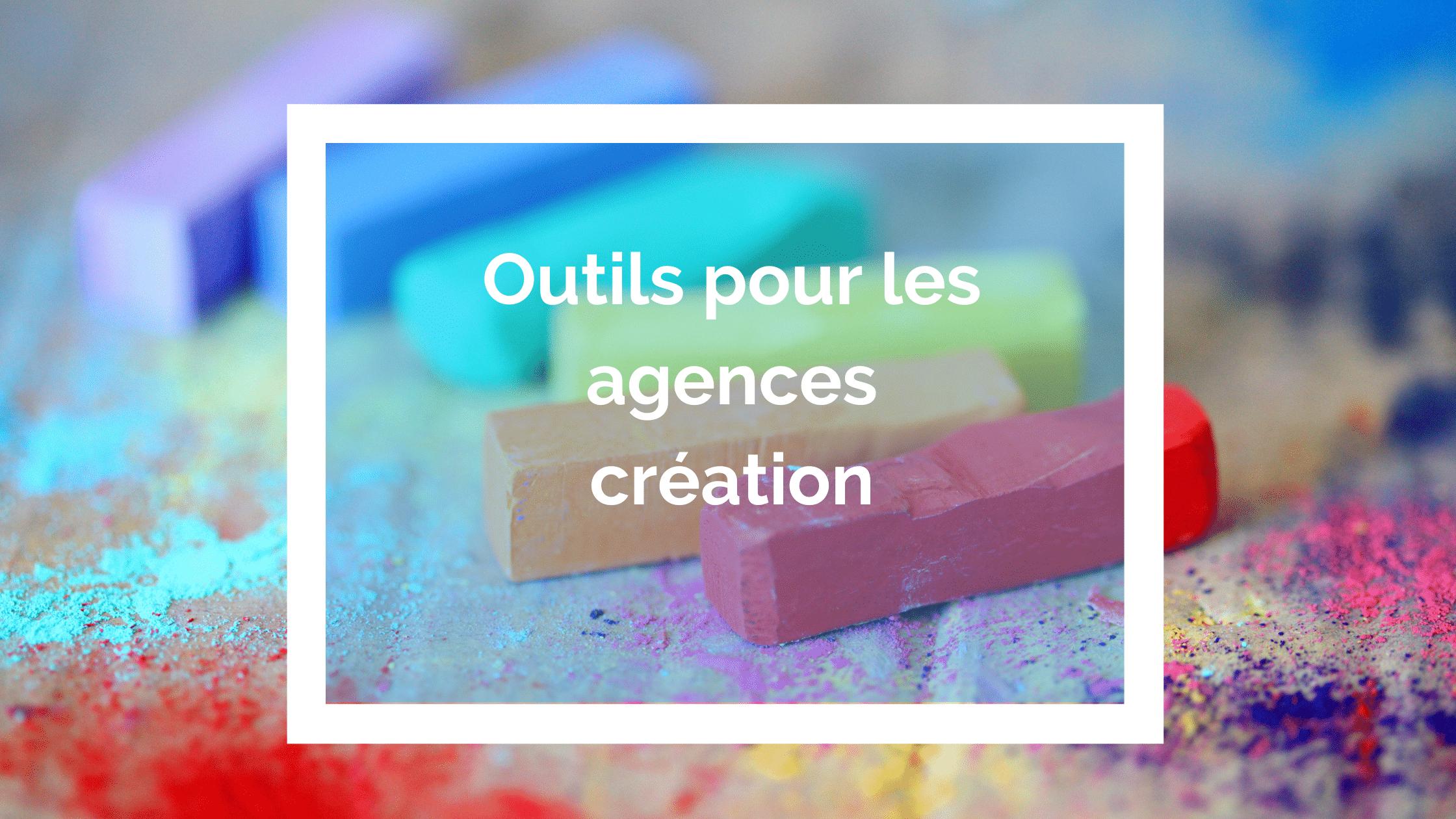 outil pour les agences creation