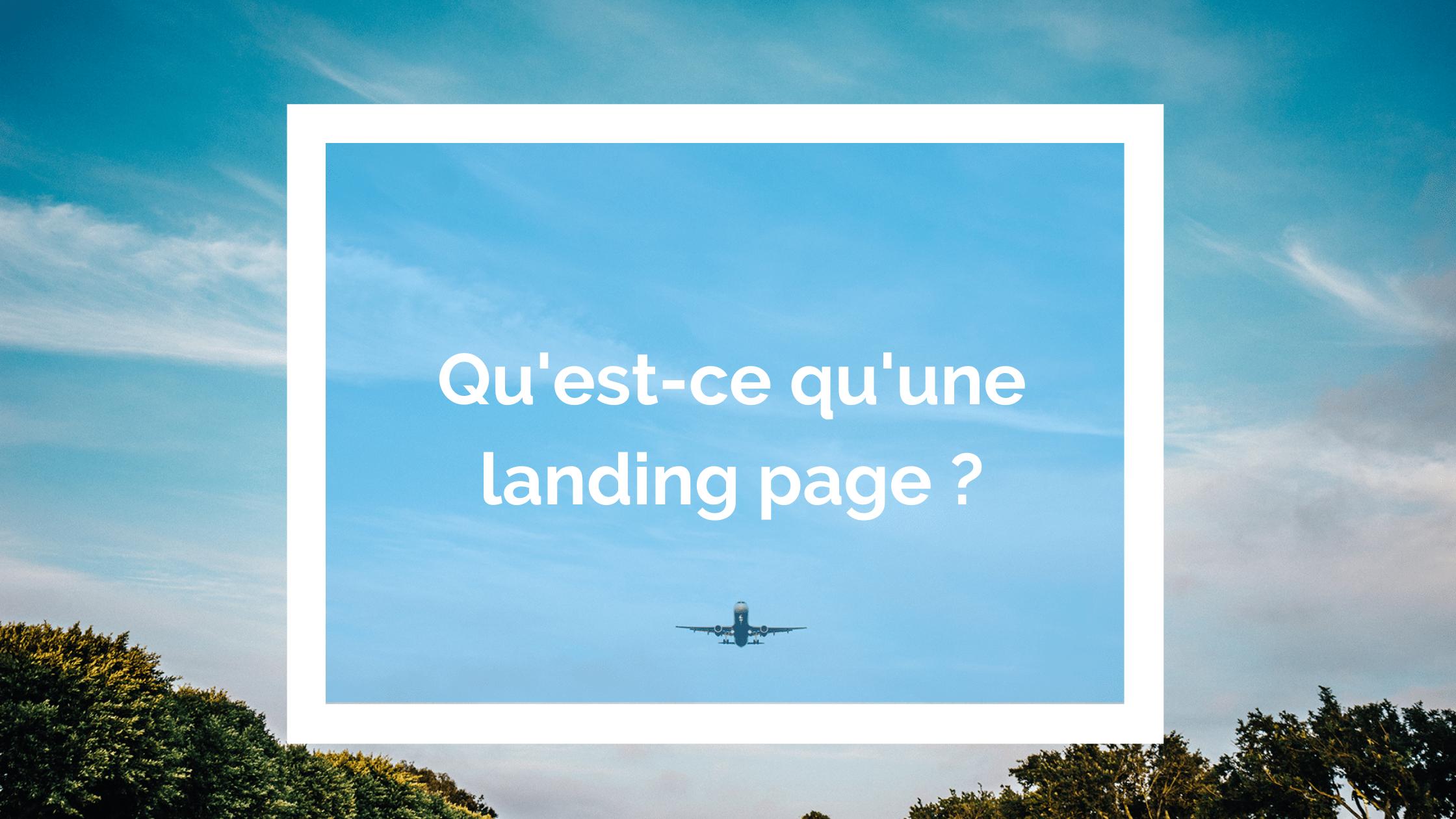 quest ce qu une landing page
